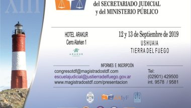 Ushuaia será sede del XIII Congreso Nacional del Secretariado Judicial y del Ministerio Público