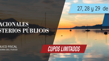 Ushuaia será sede de las XXXII Jornadas Nacionales de los Ministerios Públicos