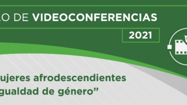 """Invitan a participar de la Videoconferencia """"Mujeres Afrodescendientes e Igualdad de Género"""""""